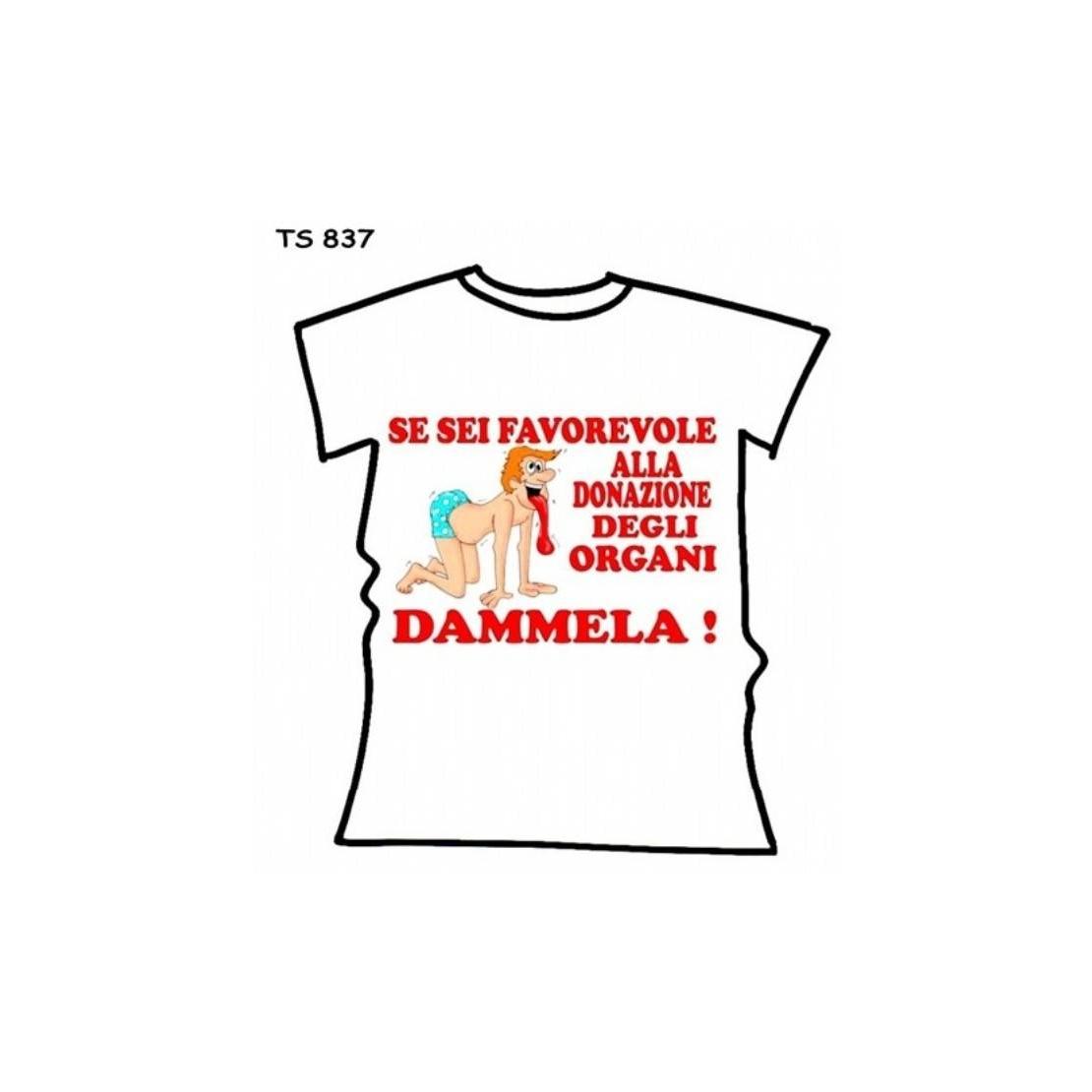 """MAGLIETTA SEXY SCHERZOSA CON STAMPA DIVERTENTE """"DONAZIONE DEGLI ORGANI ... DAMMELA!"""""""